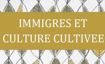 immigresetculturecultivee